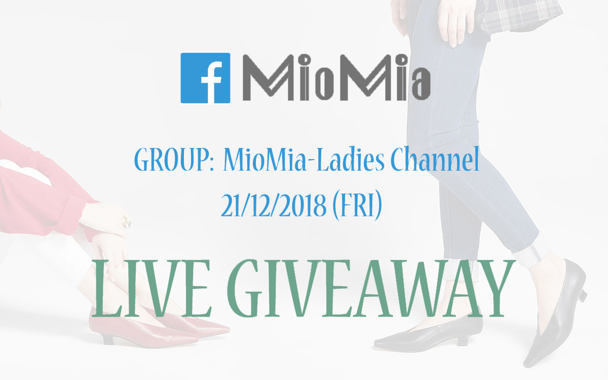 Facebook群組MioMia-Ladies Channel!開LIVE GIVEAWAY!