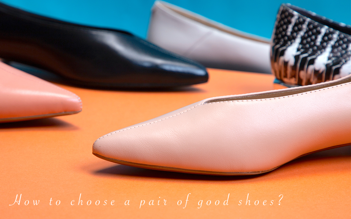 How to choose a pair of good shoes?