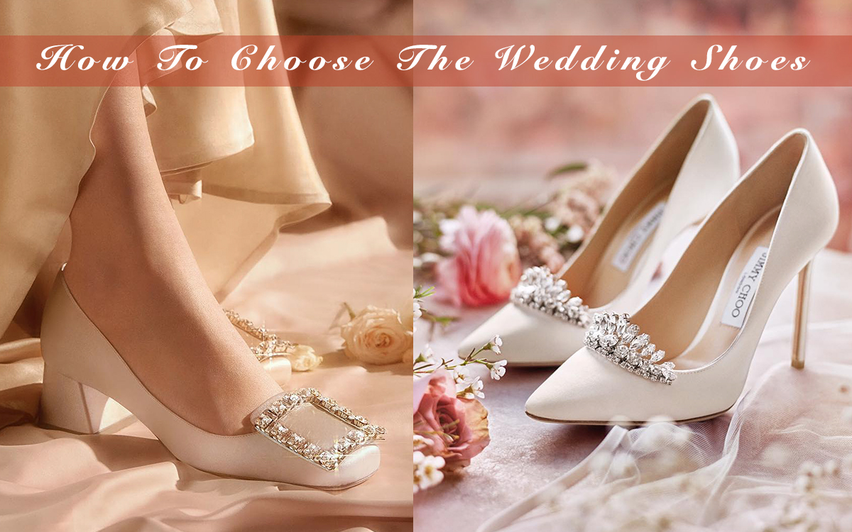 How To Choose The Wedding Shoes