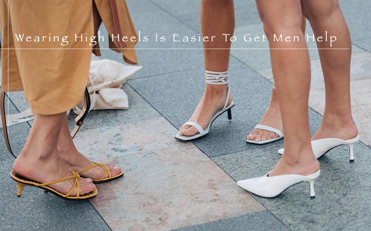 Wearing High Heels Is Easier For Men To Talk