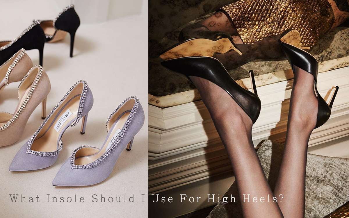 What Insole Should I Use For High Heels?